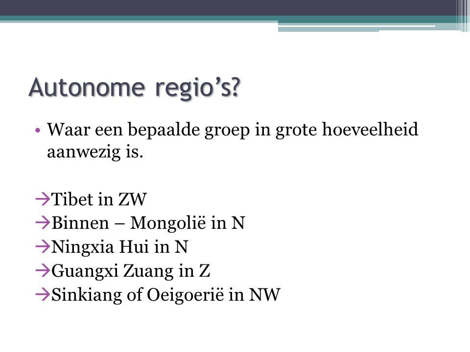 Autonome regio's.Waar een bepaalde groep in grote hoeveelheid aanwezig is.