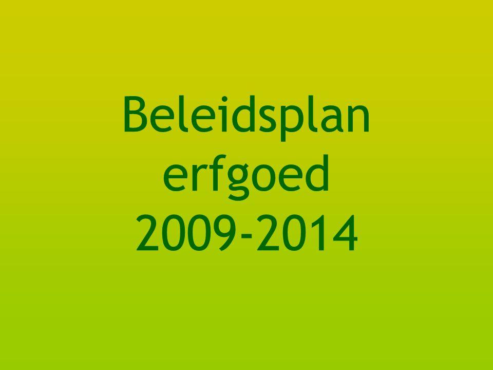 Beleidsplan erfgoed 2009-2014