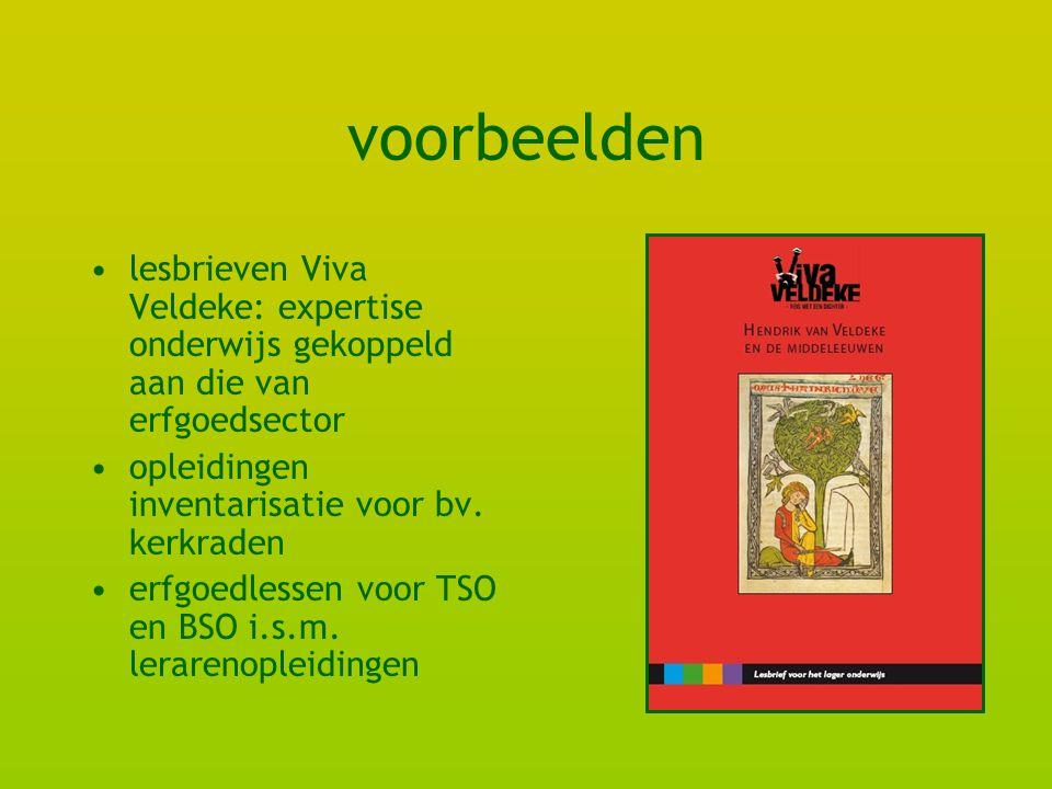 voorbeelden lesbrieven Viva Veldeke: expertise onderwijs gekoppeld aan die van erfgoedsector opleidingen inventarisatie voor bv.