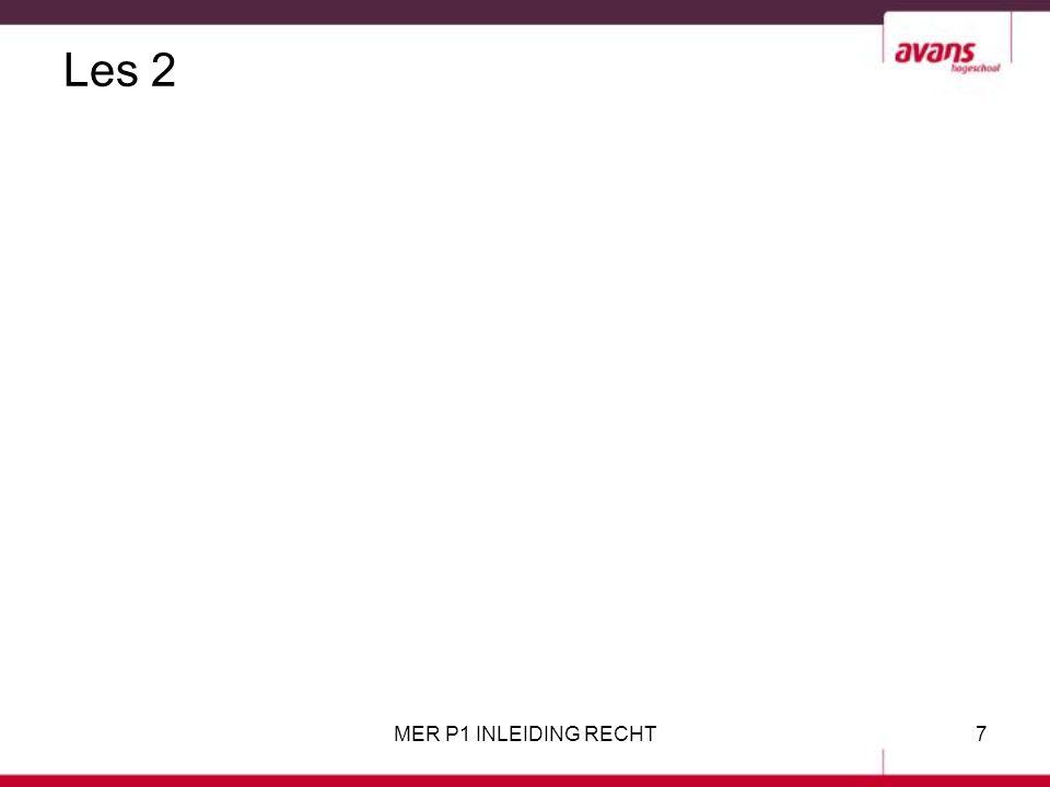 Les 2 MER P1 INLEIDING RECHT7