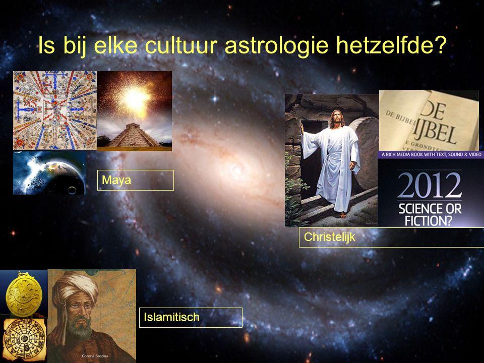 Is bij elke cultuur astrologie hetzelfde? Maya Christelijk Islamitisch