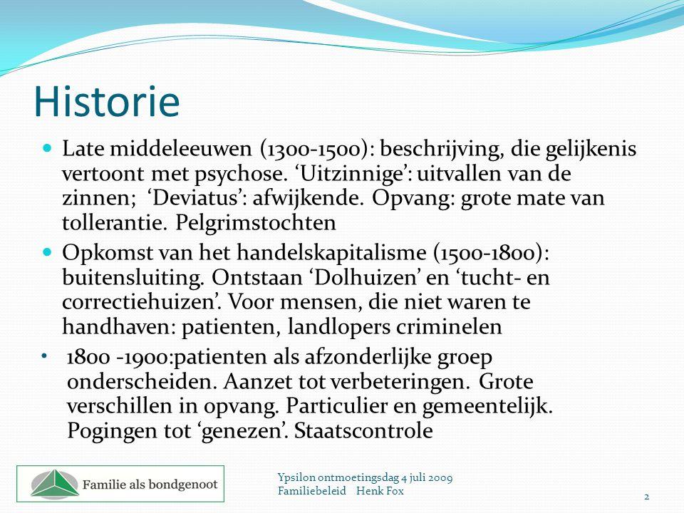 Historie Late middeleeuwen (1300-1500): beschrijving, die gelijkenis vertoont met psychose. 'Uitzinnige': uitvallen van de zinnen; 'Deviatus': afwijke