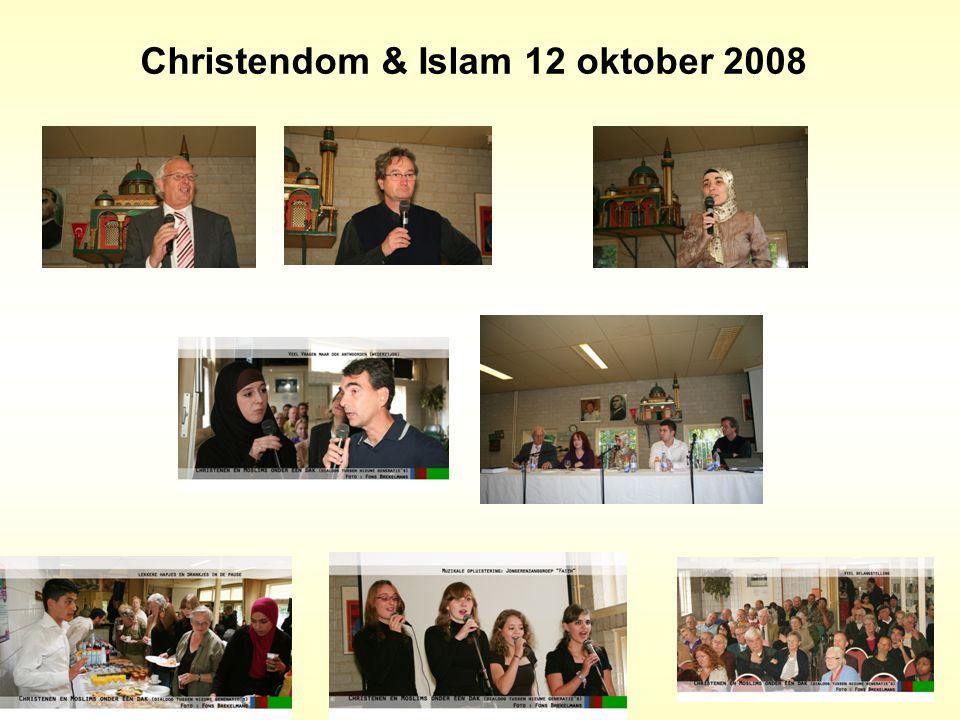 Christendom & Islam 12 oktober 2008