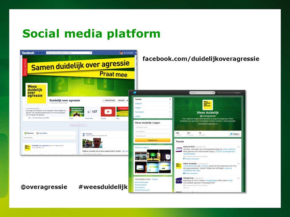 Social media platform facebook.com/duidelijkoveragressie @overagressie #weesduidelijk