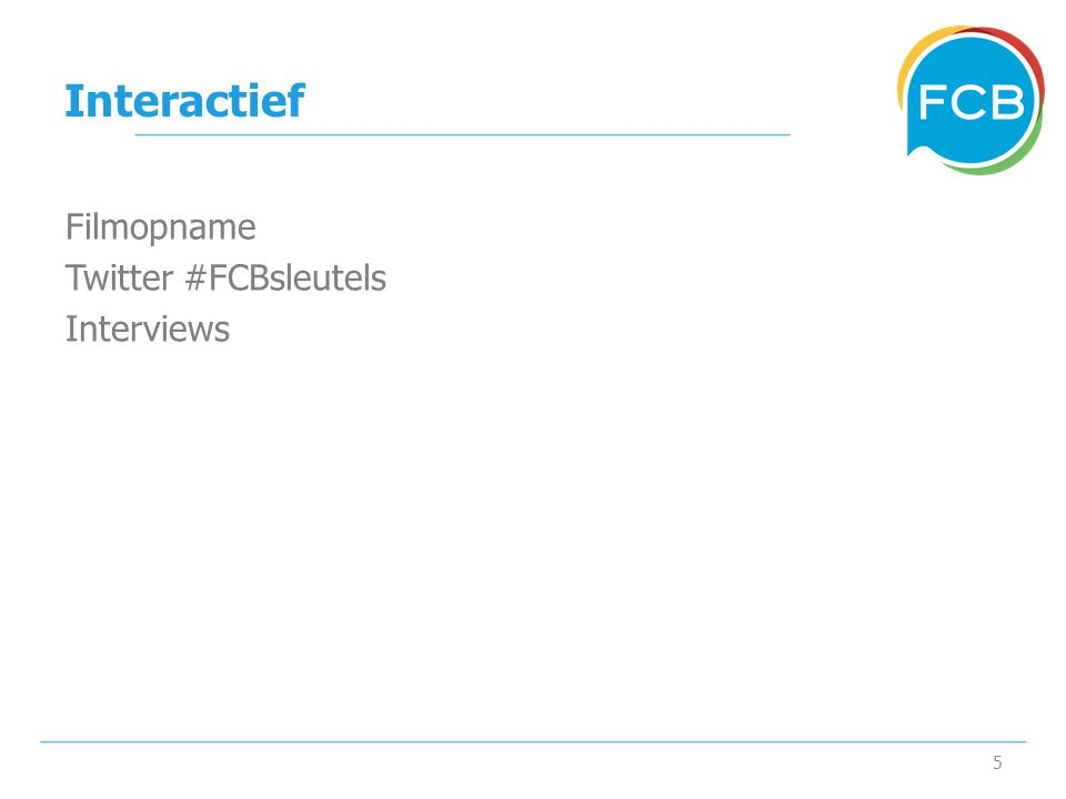 Interactief 5 Filmopname Twitter #FCBsleutels Interviews