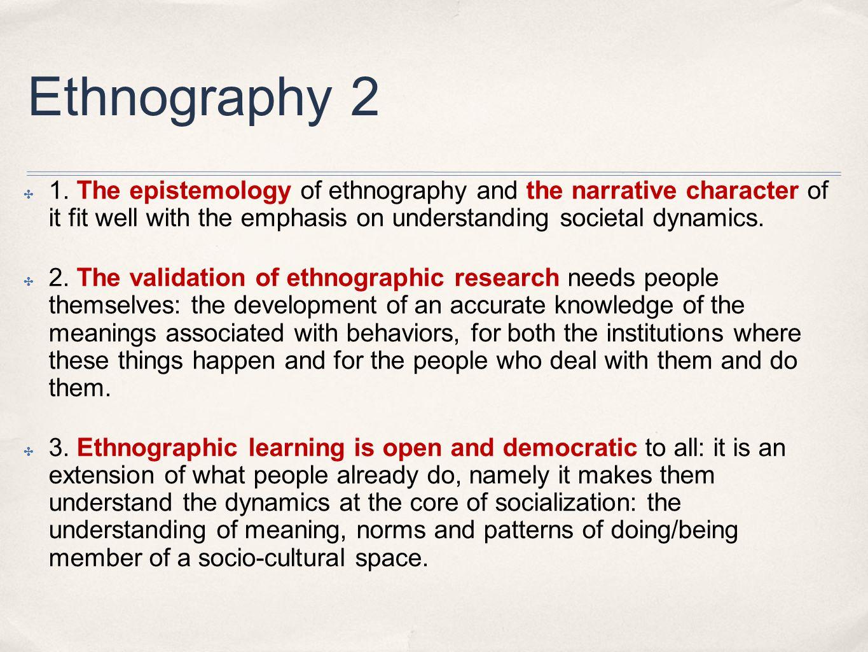 Ethnography 2 ✤ 1.