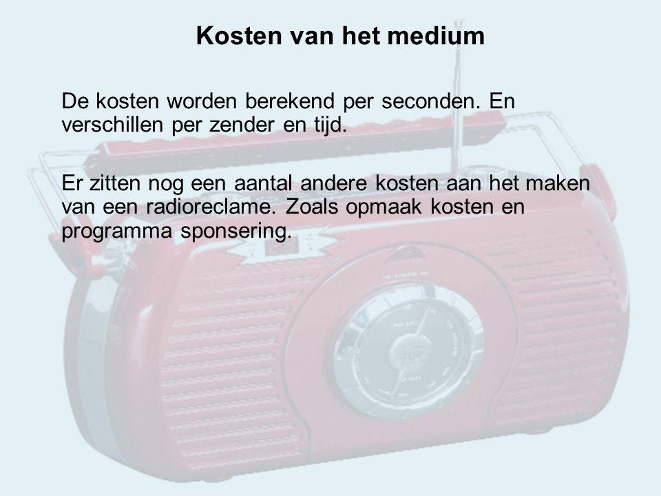 Kosten van het medium De kosten worden berekend per seconden.