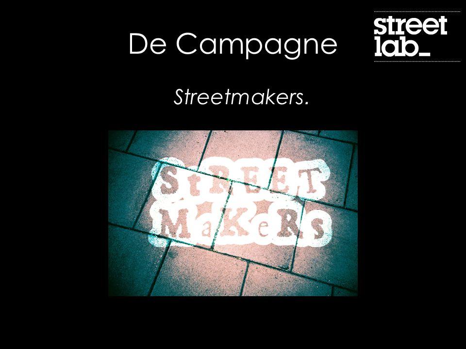 De Campagne Streetmakers.