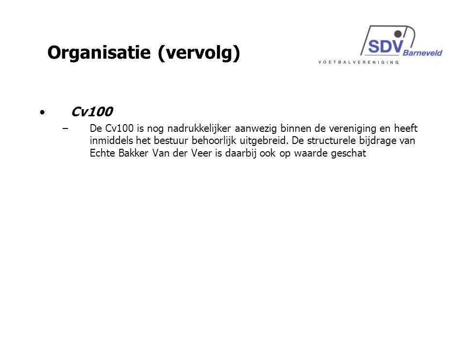 Cv100 –De Cv100 is nog nadrukkelijker aanwezig binnen de vereniging en heeft inmiddels het bestuur behoorlijk uitgebreid.