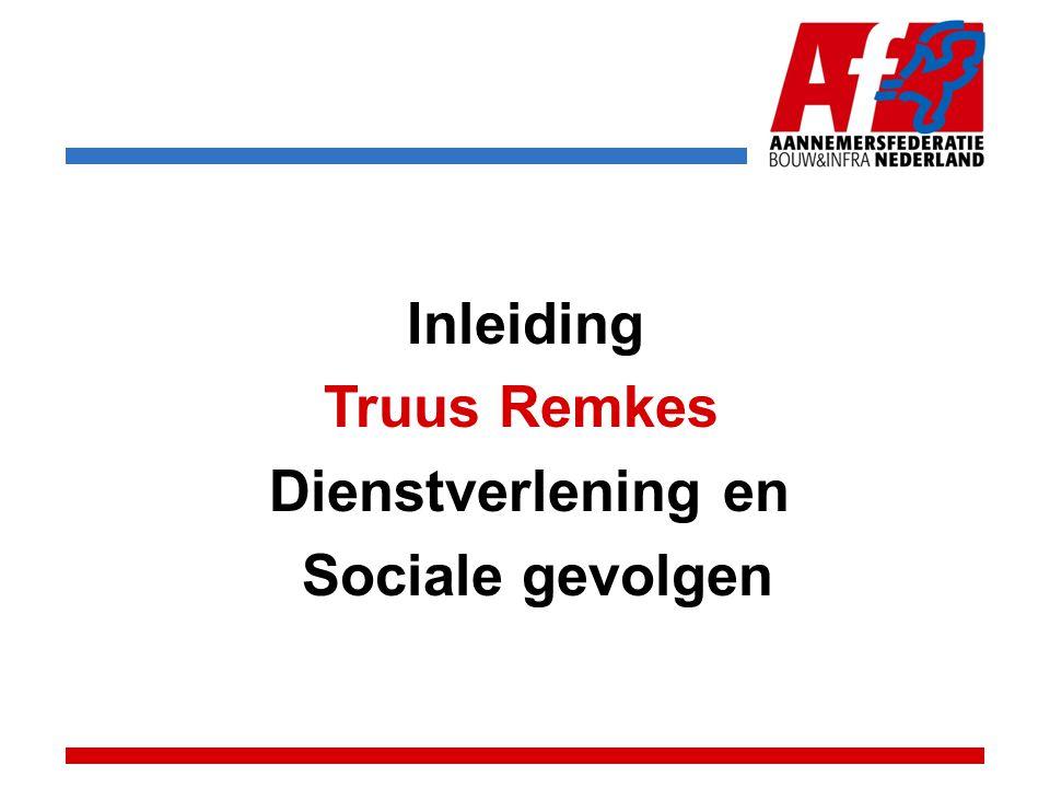 Inleiding Truus Remkes Dienstverlening en Sociale gevolgen