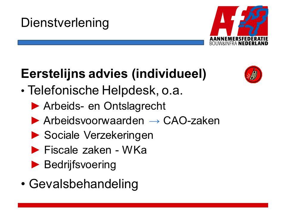 Eerstelijns advies (individueel) Telefonische Helpdesk, o.a.