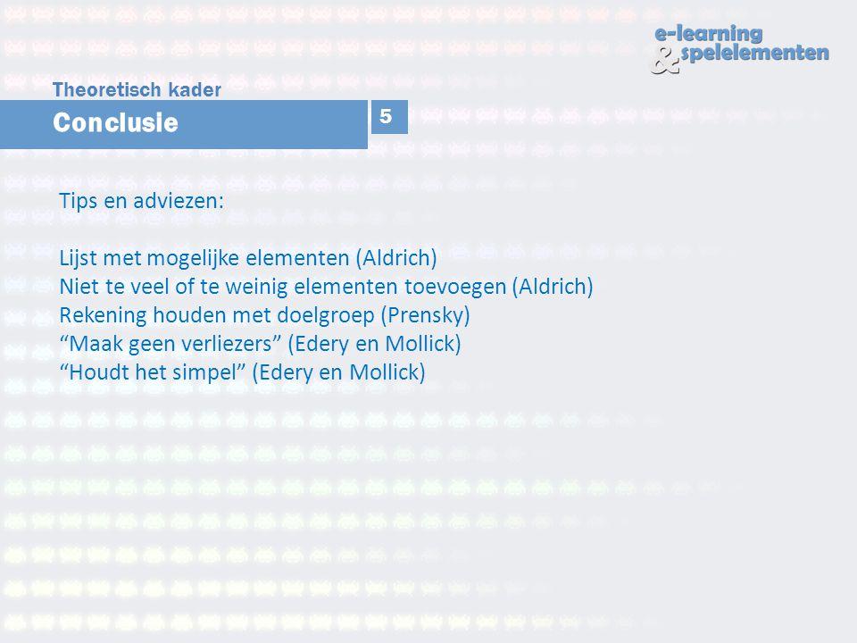 Conclusie Tips en adviezen: Lijst met mogelijke elementen (Aldrich) Niet te veel of te weinig elementen toevoegen (Aldrich) Rekening houden met doelgr