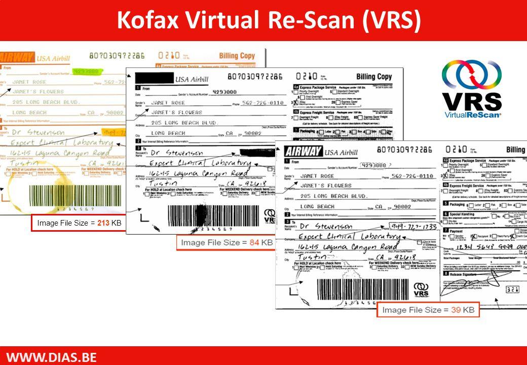 WWW.DIAS.BE Image File Size = 213 KB Kofax Virtual Re-Scan (VRS)