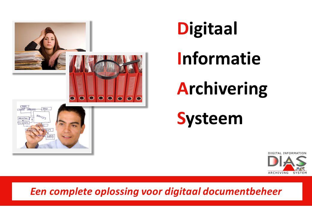 WWW.DIAS.BE MODULAIRE OPBOUW Beheer en archivering van al uw bedrijfsdocumenten Beheer van klanten, leveranciers, prospecten, personeel, etc.