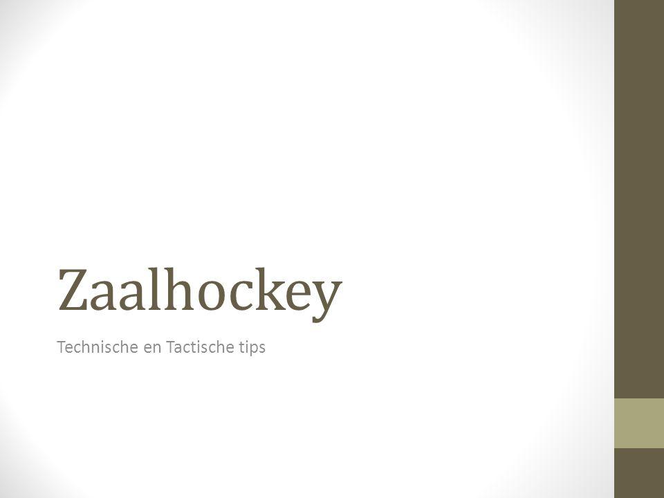 Zaalhockey Technische en Tactische tips