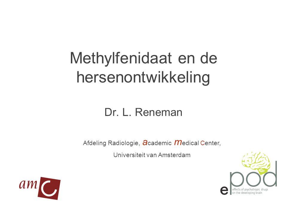 Methylfenidaat en de hersenontwikkeling Dr.L.