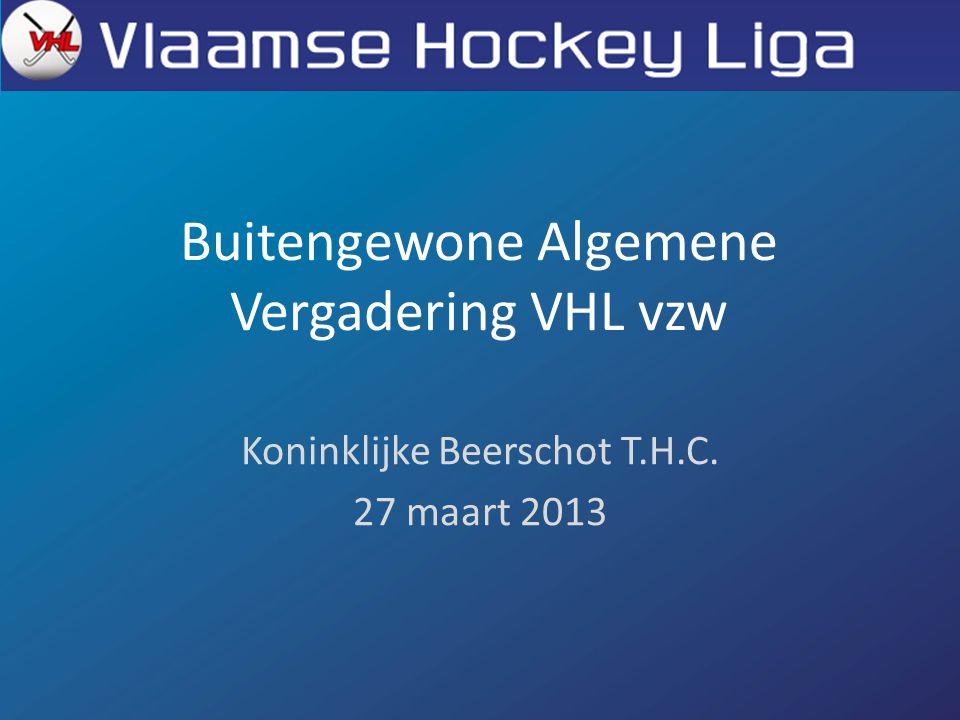 Buitengewone Algemene Vergadering VHL vzw Koninklijke Beerschot T.H.C. 27 maart 2013