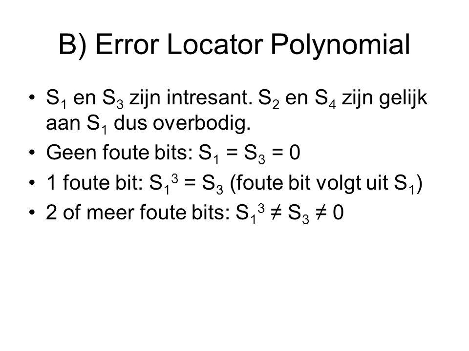 B) Error Locator Polynomial S 1 en S 3 zijn intresant.