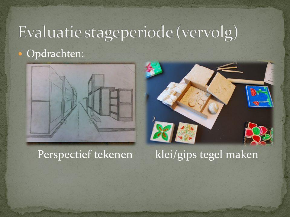 Opdrachten: - Perspectief tekenen klei/gips tegel maken