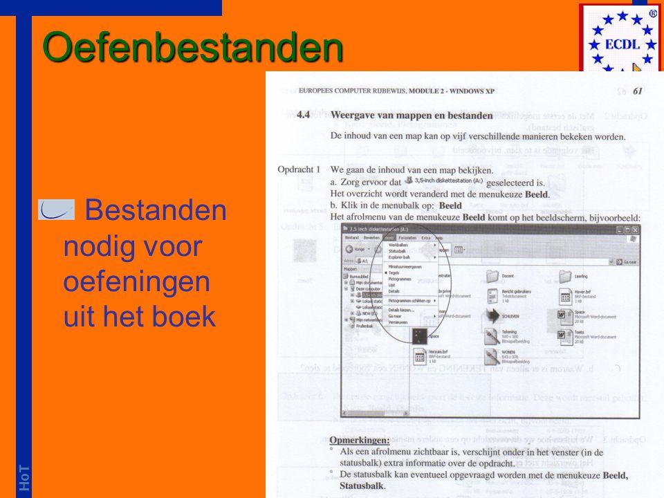 HoT boek doorwerken oefenbestanden nodig j:drive (school) / usb-drive (thuis) N-drive STUDENTEN Algemeen ECDL Module 2 Windows XP