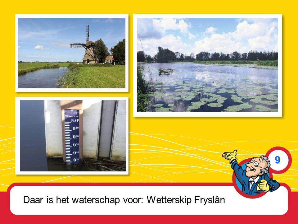 Daar is het waterschap voor: Wetterskip Fryslân 9