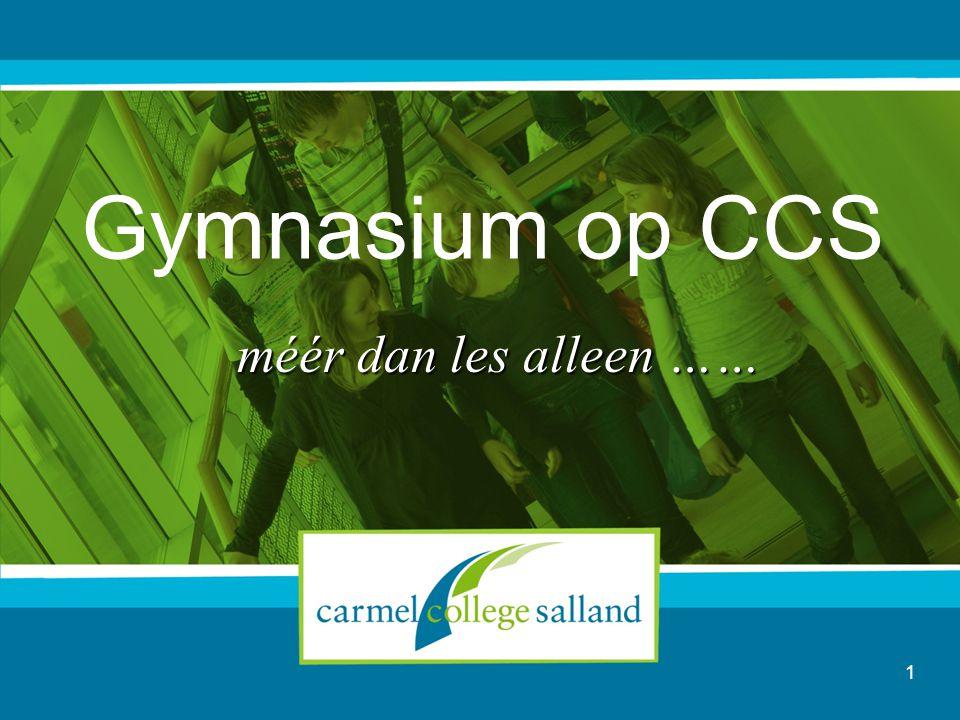 1 Gymnasium op CCS méér dan les alleen ……