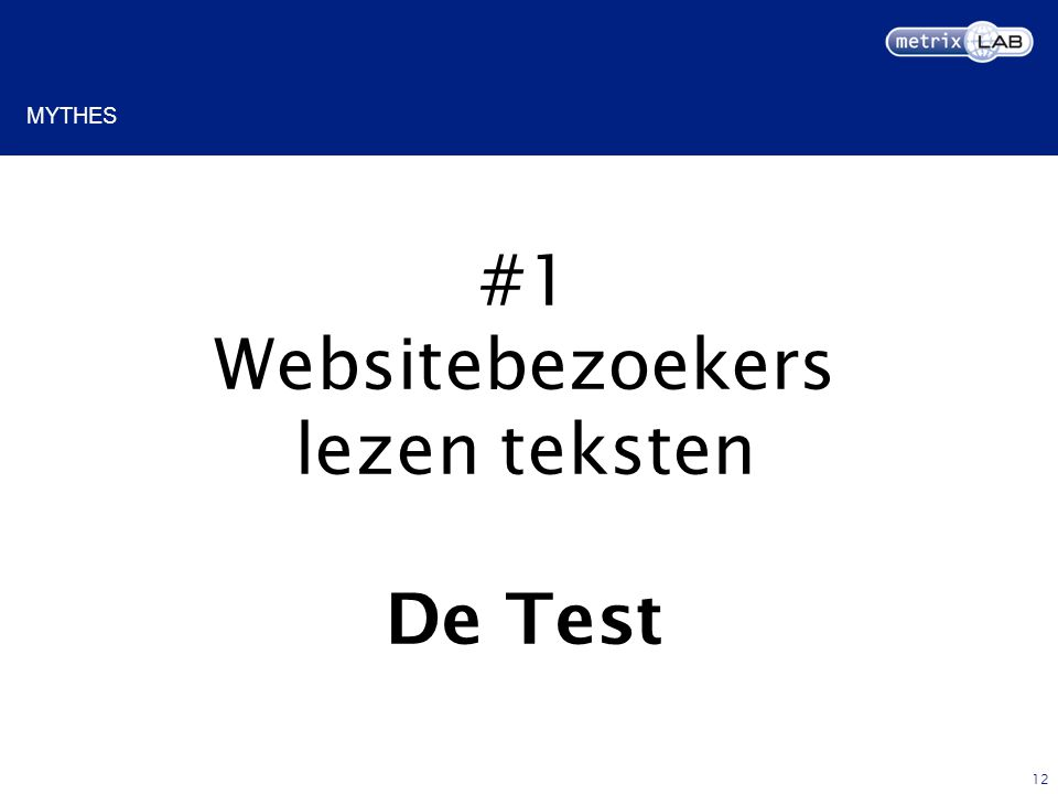 12 #1 Websitebezoekers lezen teksten De Test MYTHES