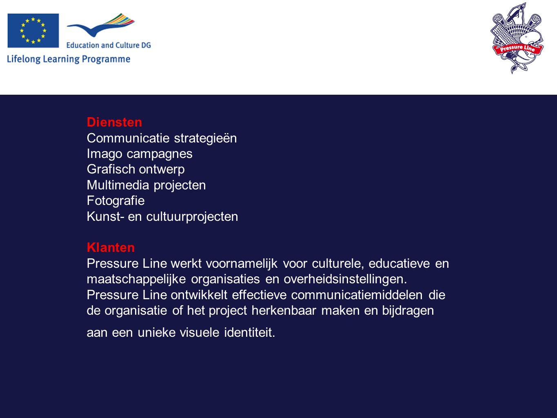 Diensten Communicatie strategieën Imago campagnes Grafisch ontwerp Multimedia projecten Fotografie Kunst- en cultuurprojecten Klanten Pressure Line werkt voornamelijk voor culturele, educatieve en maatschappelijke organisaties en overheidsinstellingen.
