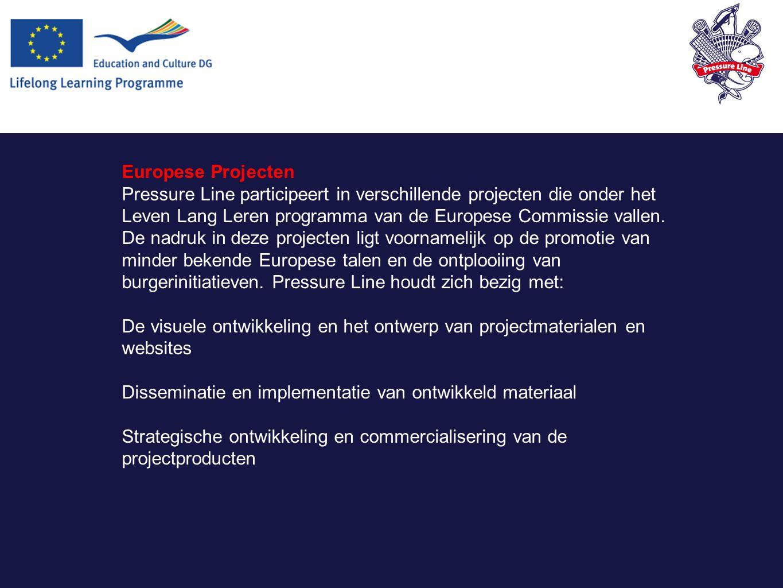 Europese Projecten Pressure Line participeert in verschillende projecten die onder het Leven Lang Leren programma van de Europese Commissie vallen.
