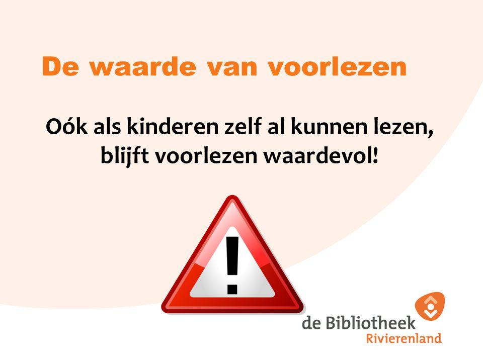 De waarde van voorlezen voor oudere kinderen Omdat: Technische leesboekjes beknopt zijn Leestechniek (g)een belemmering is Hun blik verruimd wordt Het hun luister- en spreekvaardigheid bevordert