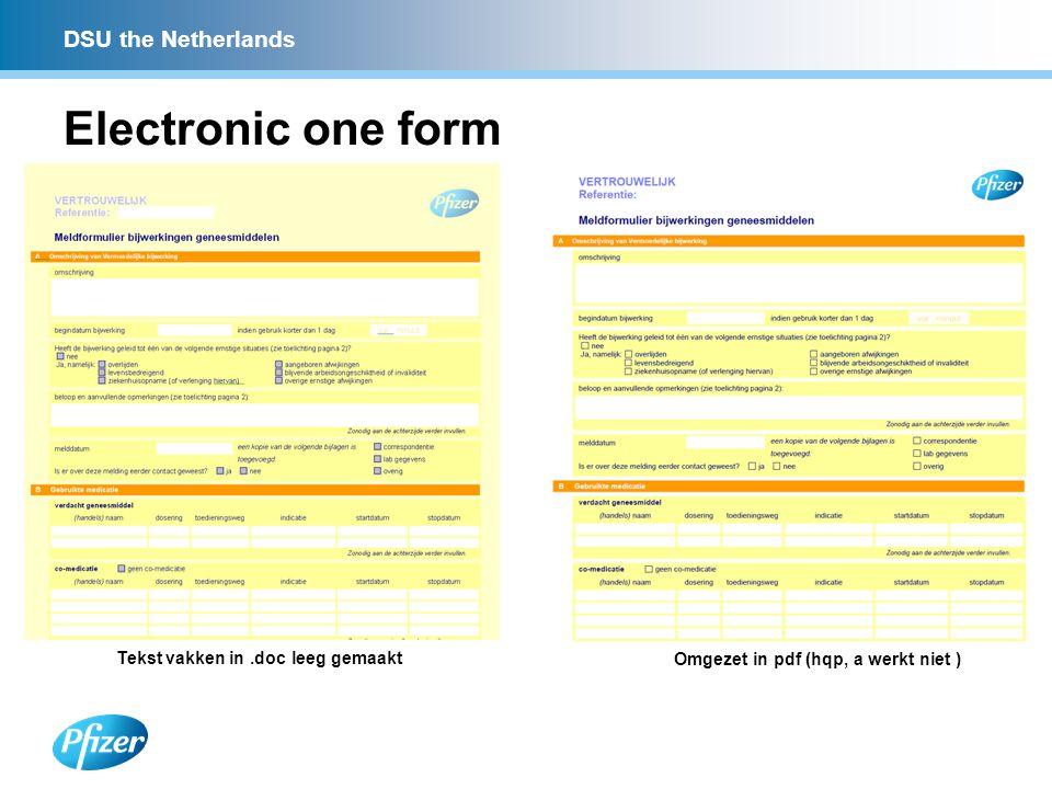 DSU the Netherlands Electronic one form Tekst vakken in.doc leeg gemaakt Omgezet in pdf (hqp, a werkt niet )
