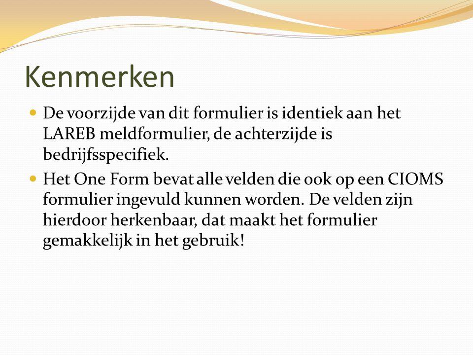 Kenmerken De voorzijde van dit formulier is identiek aan het LAREB meldformulier, de achterzijde is bedrijfsspecifiek. Het One Form bevat alle velden