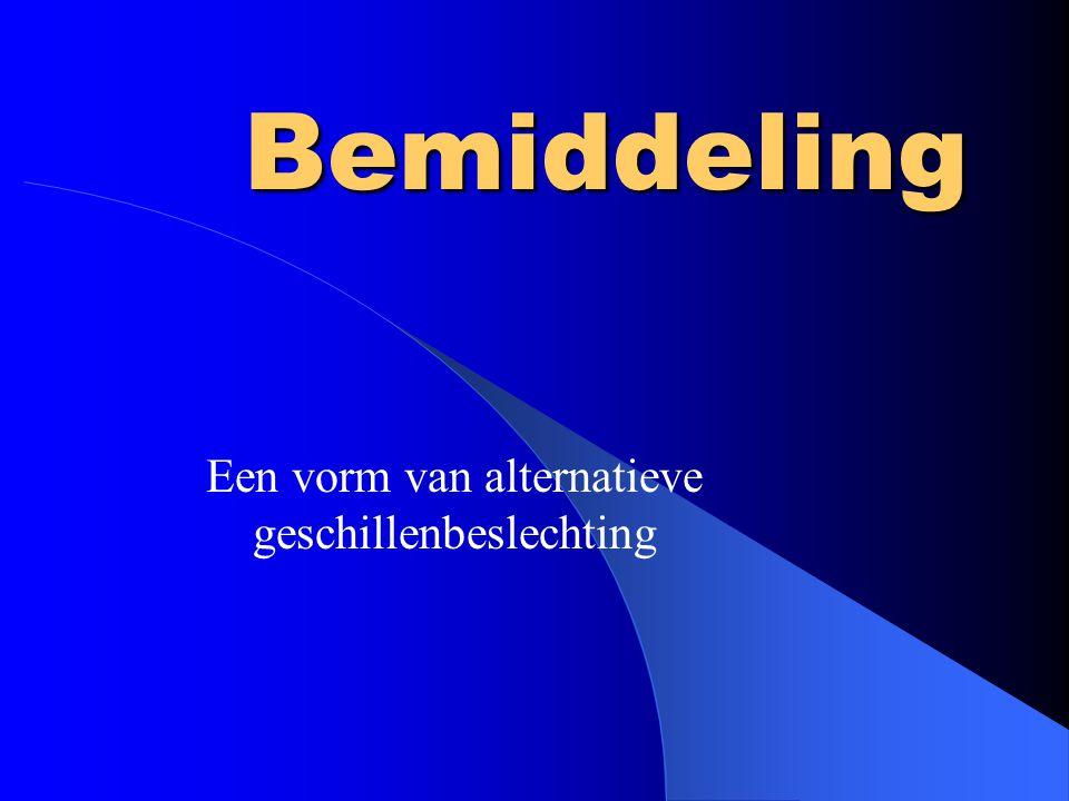 Kader van een bemiddeling Overeenkomst tot bemiddeling (contract) Tijdstip(pen)Sfeer Wijze van communicatie(s) Locatie(s)Organisatie Onderzoek en voorbereiding Tussentijdse Evaluatie Oplossing op papier