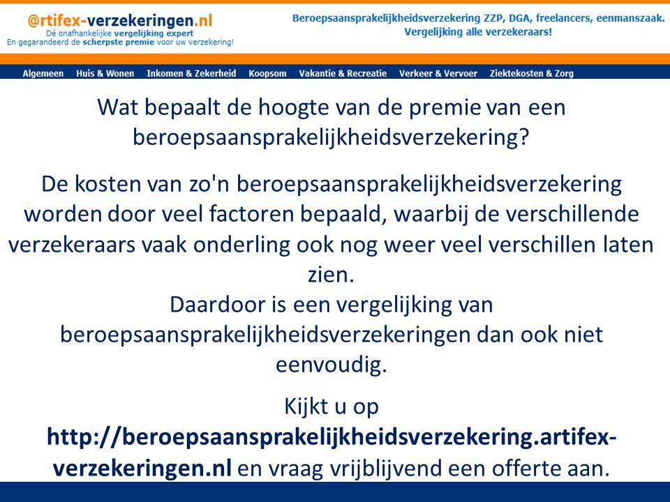 Wat bepaalt de hoogte van de premie van een beroepsaansprakelijkheidsverzekering.