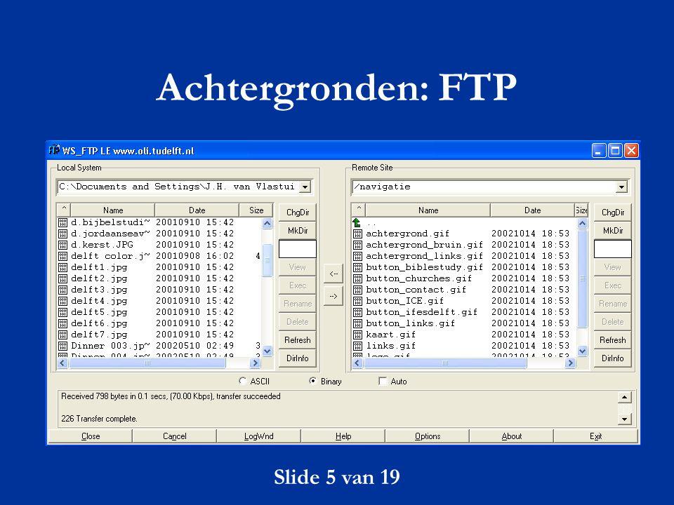 Slide 5 van 19 Achtergronden: FTP