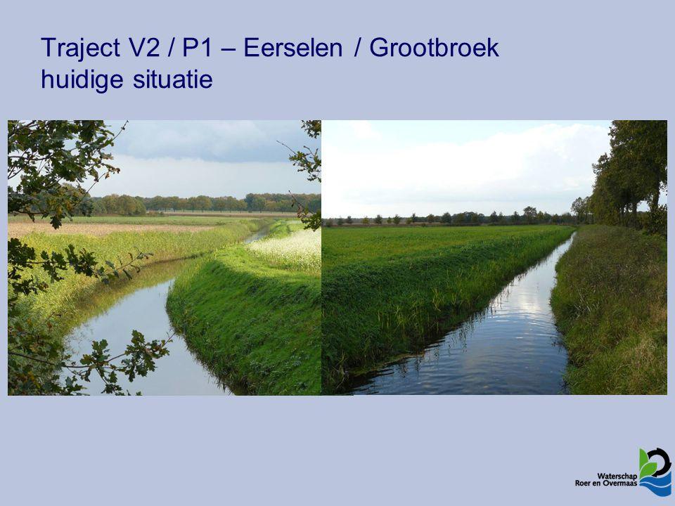 Traject V2 / P1 – Eerselen / Grootbroek huidige situatie