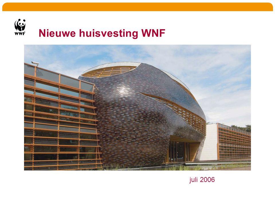 Nieuwe huisvesting WNF juli 2006