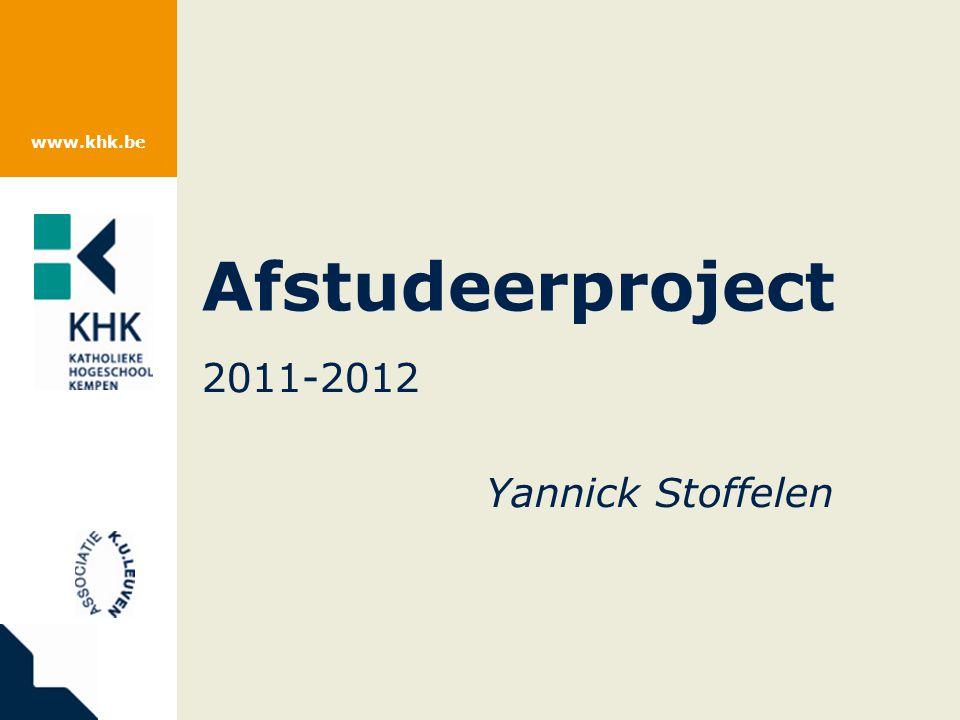 www.khk.be Afstudeerproject 2011-2012 Yannick Stoffelen