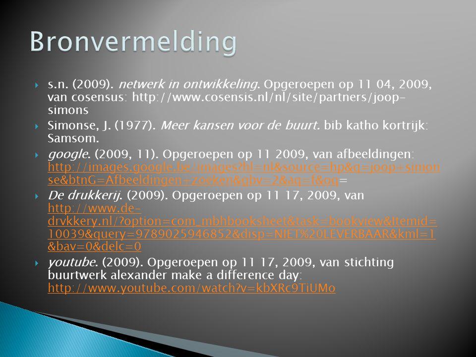  s.n.(2009). netwerk in ontwikkeling.