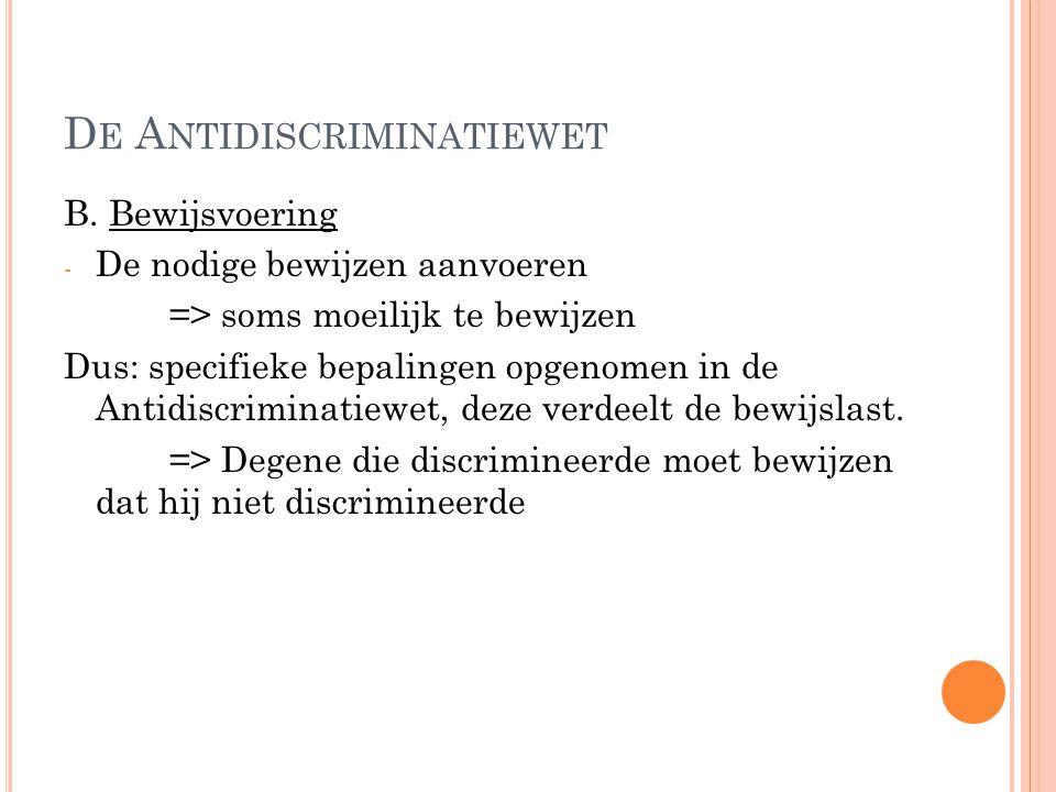 D E A NTIDISCRIMINATIEWET B.
