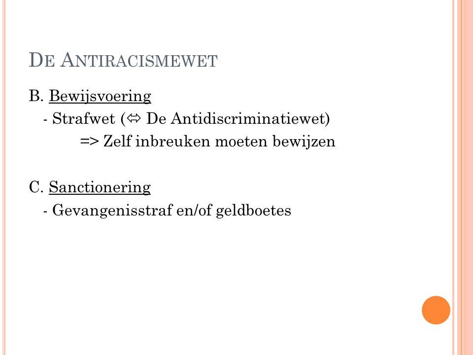 D E A NTIRACISMEWET B.