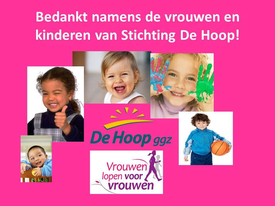 Bedankt namens de vrouwen en kinderen van Stichting De Hoop!