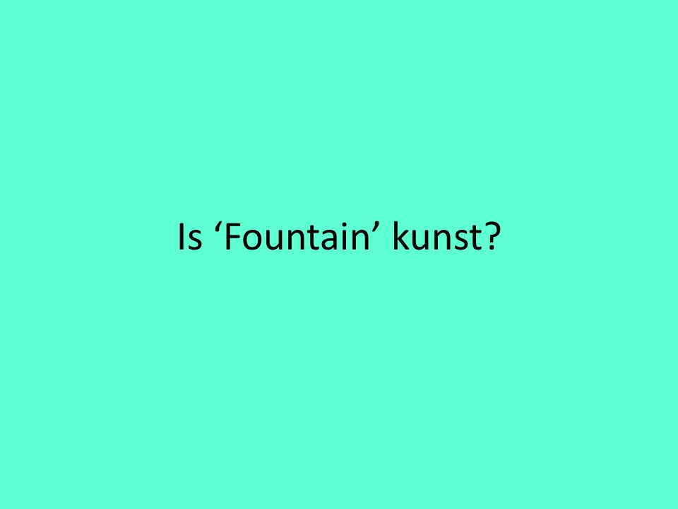 Is 'Fountain' kunst?
