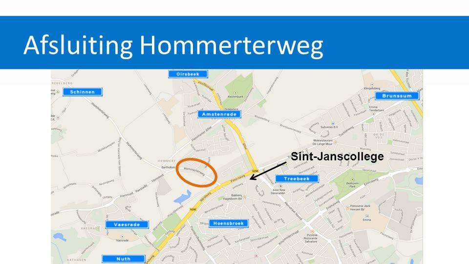Afsluiting Hommerterweg Huidige situatie