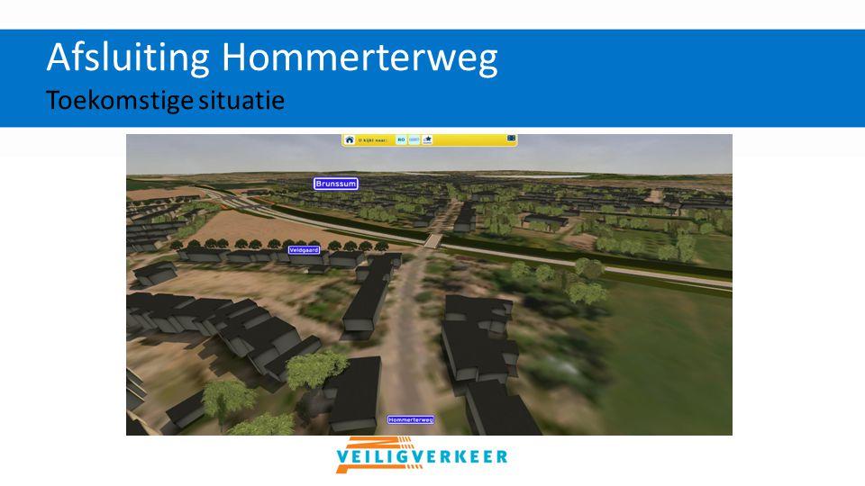 Afsluiting Hommerterweg Verkeerssituatie tijdens de werkzaamheden