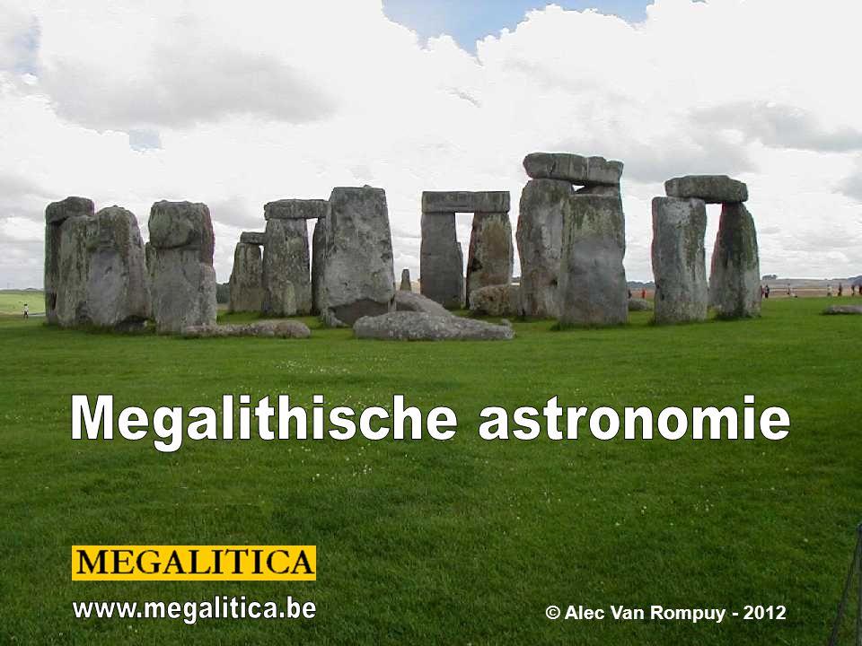 Stonehenge 1 Stonehenge - Engeland Verschillende astronomen onderzochten Stonehenge.