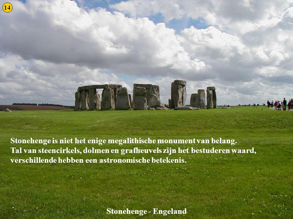 Stonehenge 2 Stonehenge is niet het enige megalithische monument van belang. Tal van steencirkels, dolmen en grafheuvels zijn het bestuderen waard, ve