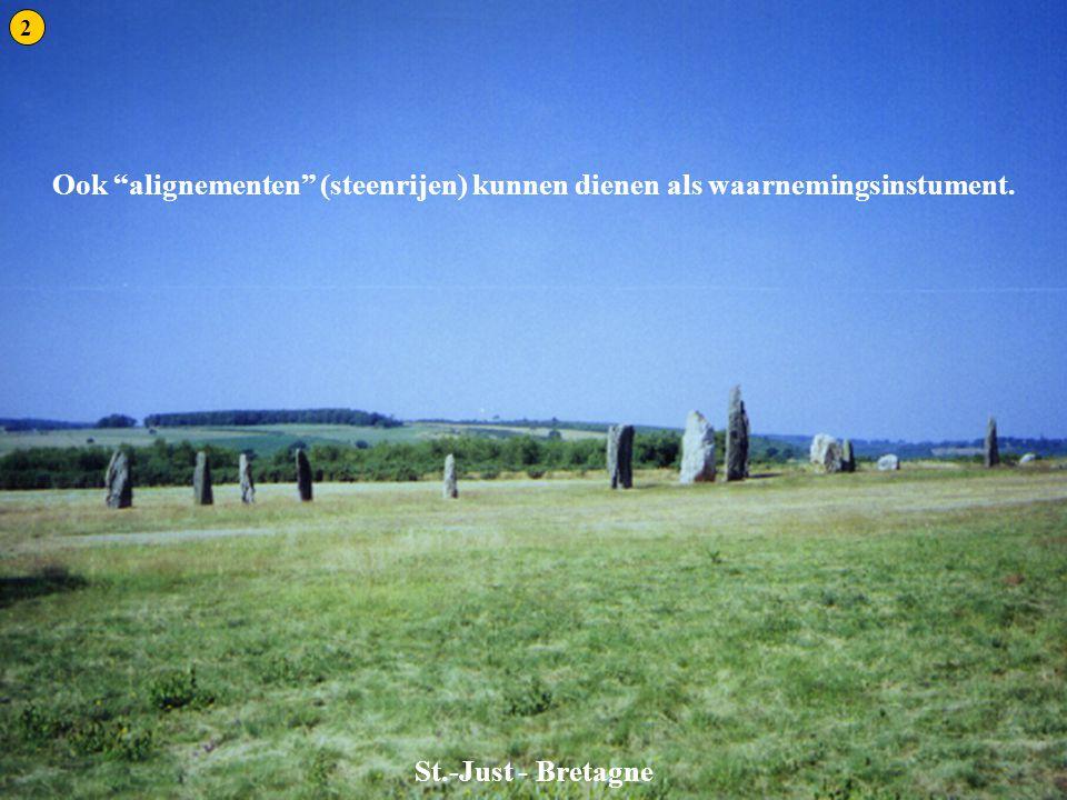 """St. Just St.-Just - Bretagne Ook """"alignementen"""" (steenrijen) kunnen dienen als waarnemingsinstument. 2"""