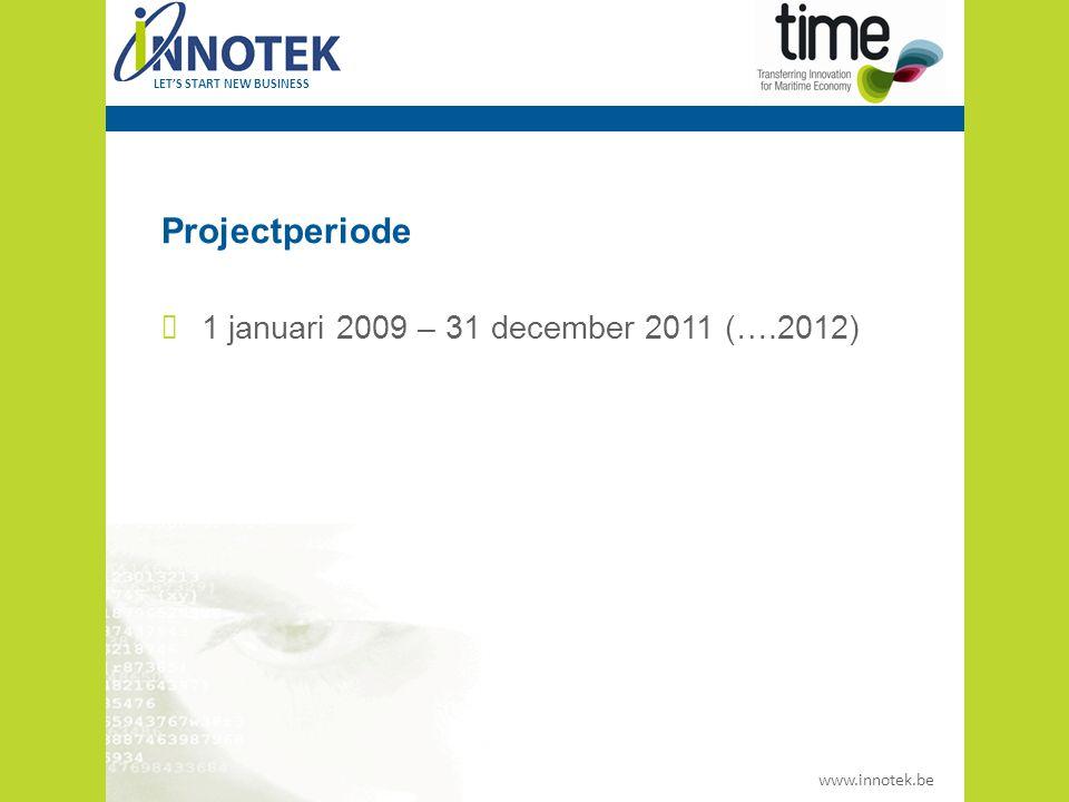 www.innotek.be LET'S START NEW BUSINESS Activiteiten Ontwerp van het analyseproces en keuze van de sectoren Analyse van de toeleveringsketen voor de 3 sectoren en de gerelateerde (ook potentiële) technologieleveranciers Koppelingsproces voor elk van de sectoren