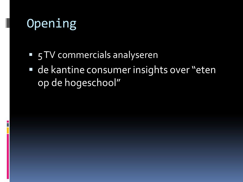 "Opening  5 TV commercials analyseren  de kantine consumer insights over ""eten op de hogeschool"""